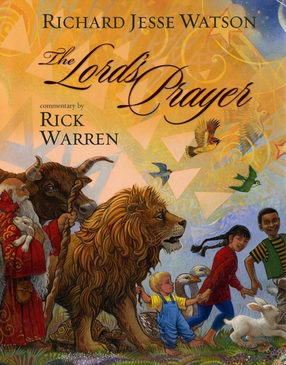 picture of The Lord's Prayer by Rick Warren and Richard Jesse Watson