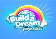 build a dream playhouse