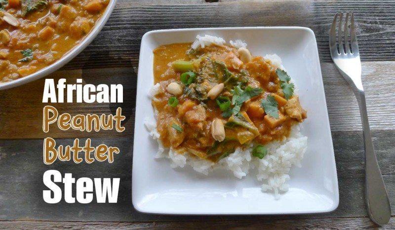 African Peanut Butter Stew Recipe