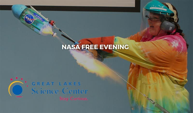 Great Lakes Science Center NASA FREE Evening
