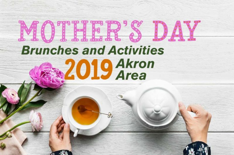 Mothers Day 2019 Akron Ohio Summit County